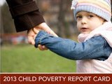 2013 Child Poverty Report Card