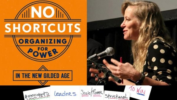 No Shortcuts, Organizing for Power