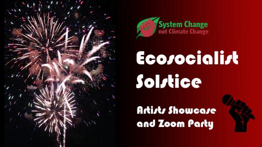 ecosocialist_solstice_artivists_showcase_invite_art