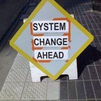 System Change Sign